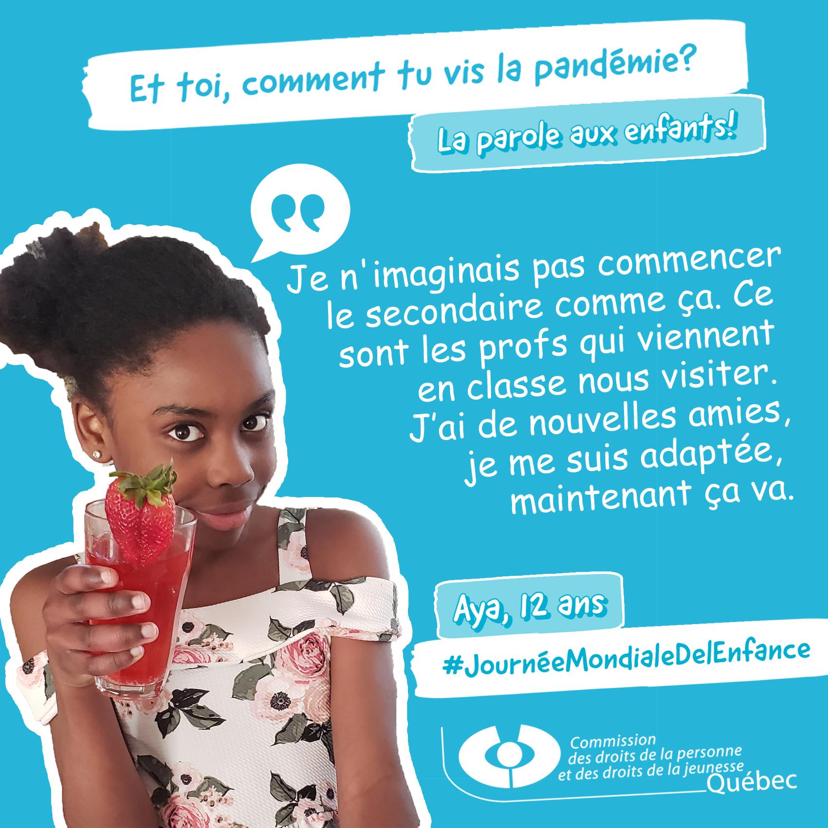Photo et citation de Aya qui répond à la question Et toi, comment tu vis la pandémie?