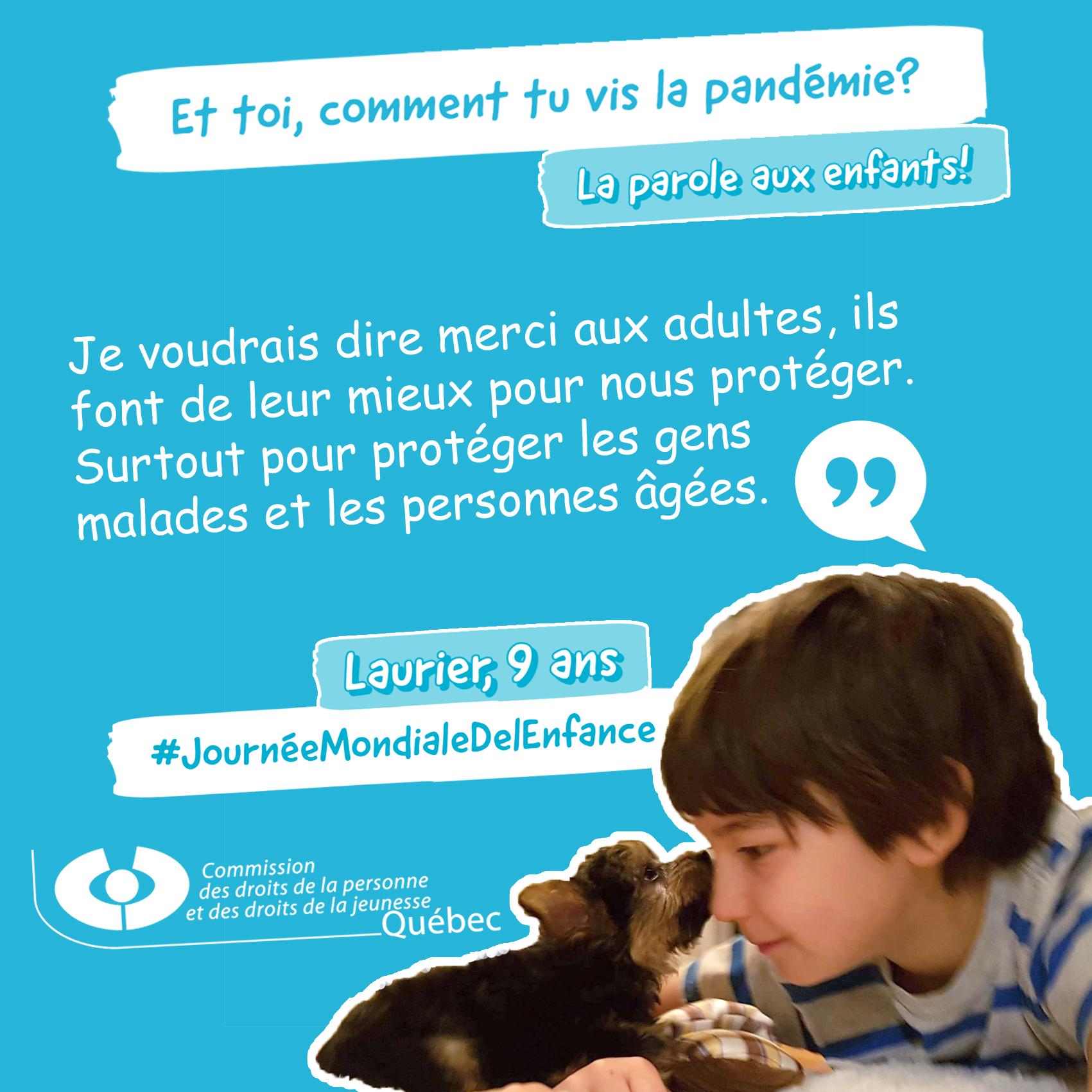 Photo et citation de Laurier qui répond à la question Et toi, comment tu vis la pandémie?