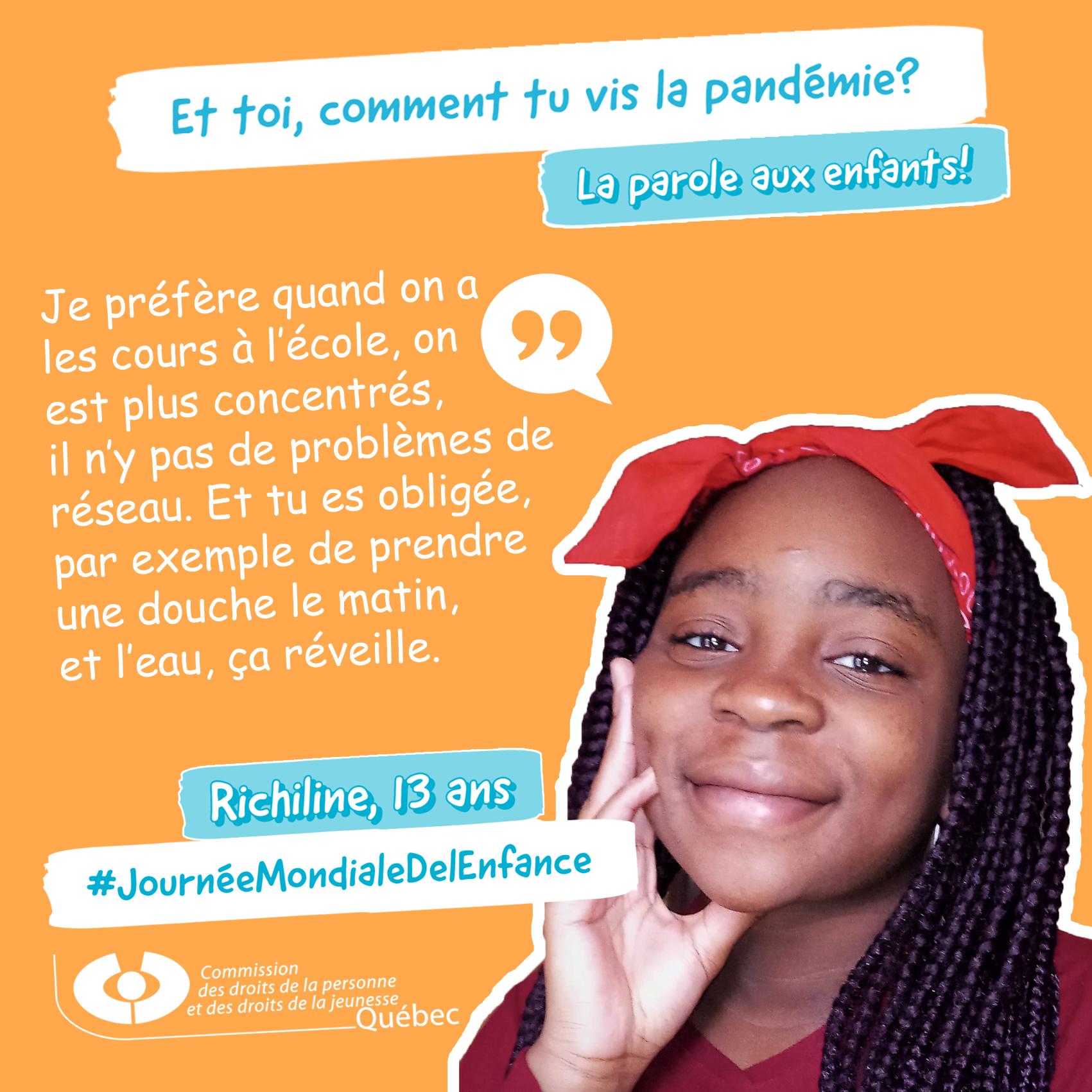 Photo et citation de Richiline qui répond à la question Et toi, comment tu vis la pandémie?